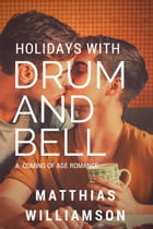Holidays with Drum and Bell! by Matthias Williamson