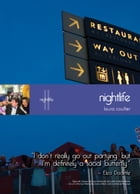 Living in Singapore - Nightlife: Fourteenth Edition Reference Guide by Laura Coulter