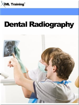 Dental Radiography (Dentistry) Includes Hazards,  Protection,  Production of X-Rays Radiographs,  Radiation Biology,  Radiographic Processing Materials,  B