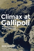 Climax at Gallipoli 98a68d18-0f12-4331-a7f3-590aedec849c