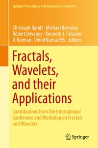 Fractals, Wavelets, and their Applications: Contributions from the International Conference and…