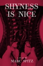 Shyness is Nice by Marc Spitz