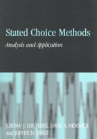 Stated Choice Methods: Analysis and Applications