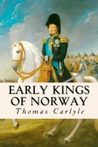 Early Kings of Norway by Thomas Carlyle