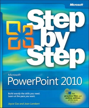 Microsoft� PowerPoint� 2010 Step by Step