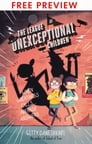 The League of Unexceptional Children - FREE PREVIEW EDITION (The First 4 Chapters) Cover Image