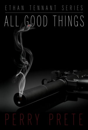 All Good Things by Perry Prete