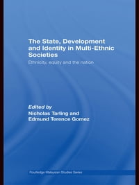The State, Development and Identity in Multi-Ethnic Societies: Ethnicity, Equity and the Nation