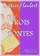 Trois contes by Gustave Flaubert