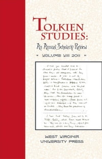 Tolkien Studies: An Annual Scholarly Review, Volume VIII