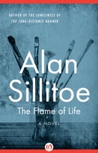 The Flame of Life: A Novel