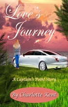 Love's Journey by Charlotte Kent