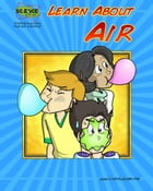 Learn About Air by Elva O'Sullivan