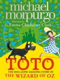 Toto: The Dog-Gone Amazing Story of the Wizard of Oz 3093c20e-3a25-4572-8216-0cebec70c8d5