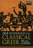 OCR Anthology for Classical Greek AS and A Level by Dr Malcolm Campbell