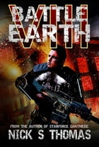 Battle Earth VIII (Book 8) by Nick S. Thomas