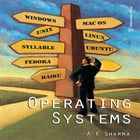 Operating Systems by A K Sharma