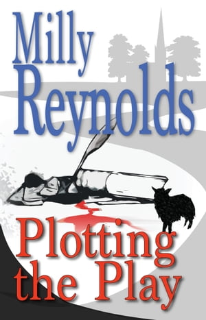 Plotting The Play by Milly Reynolds