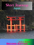 Short Journeys: Japan by Andrew Boland
