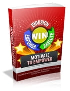Motivate To Empower by Anonymous
