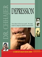 Depression by Dr. Bimal Chhajer