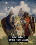 The High History of the Holy Graal 64bdfaf7-da7f-494c-a19e-7cec833627c6