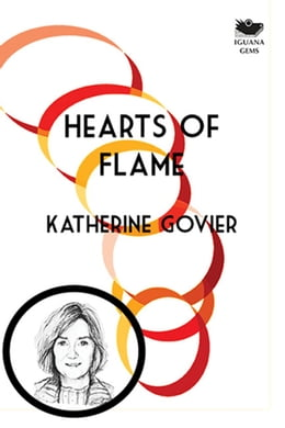 Book Hearts of Flame by Katherine Govier