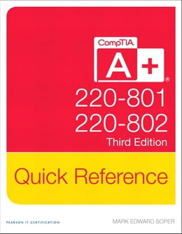 Book CompTIA A+ Quick Reference (220-801 and 220-802) by Mark Edward Soper