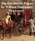 The Fitz-Boodle Papers by William Makepeace Thackeray