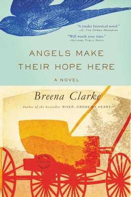 Book Angels Make Their Hope Here by Breena Clarke