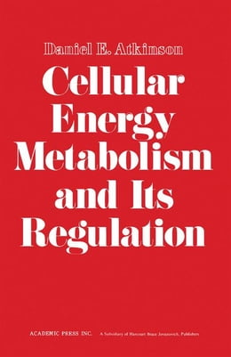 Book Cellular Energy Metabolism and its Regulation by Unknown, Author