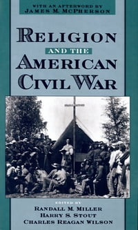Religion and the American Civil War