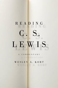 Reading C.S. Lewis: A Commentary