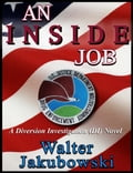 An Inside Job 6588f834-ffd9-4afe-bca9-27333d828daf