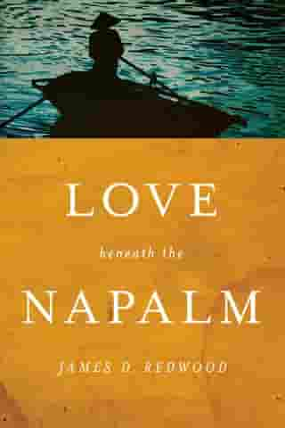 Love beneath the Napalm