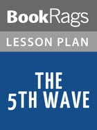 The 5th Wave Lesson Plans by BookRags