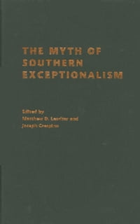The Myth of Southern Exceptionalism