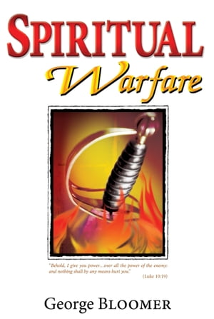 Spiritual Warfare by George Bloomer