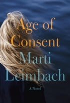 Age of Consent: A Novel