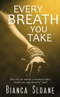 Every Breath You Take (Every Breath You Take #1) 50ba973e-99ad-44bd-9317-9ce433abe990