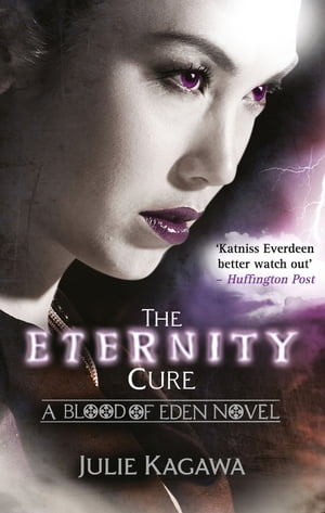 The Eternity Cure (Blood of Eden,  Book 2)