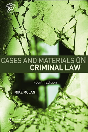 Cases & Materials on Criminal Law Fourth Edition