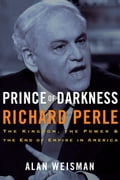 Prince of Darkness: Richard Perle c547a817-5eb4-4510-89a4-6f00a1cd4ca0