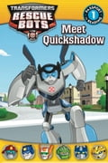Transformers Rescue Bots: Meet Quickshadow 116f3732-34d3-4eee-b06d-a94019846ebe