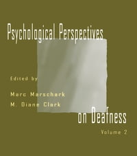 Psychological Perspectives on Deafness: Volume II