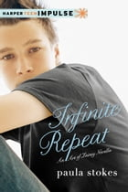 Infinite Repeat: An Art of Lainey Novella by Paula Stokes