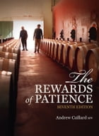 The Rewards of Patience by Andrew Caillard