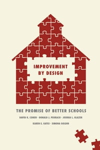 Improvement by Design: The Promise of Better Schools