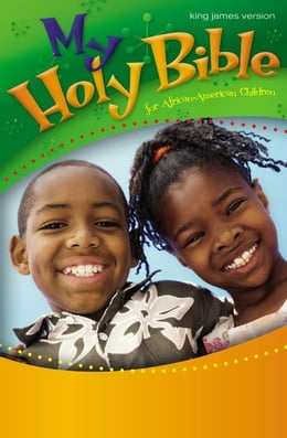 Book KJV, My Holy Bible for African-American Children, eBook by Cheryl and Wade Hudson