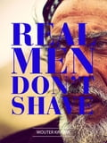 9789948444602 - Wouter Kingma: Real Man Don't Shave - كتاب